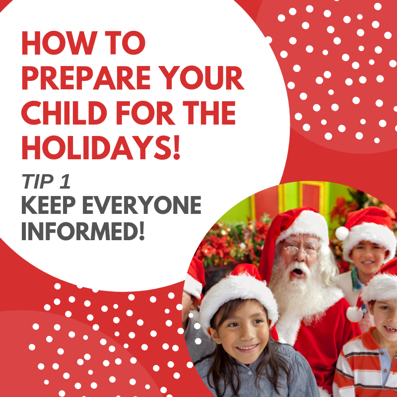 How To Prepare Your Child For The Holidays - TIP 1