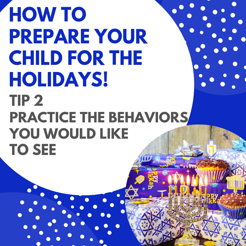 How To Prepare Your Child For The Holidays - Tip 2